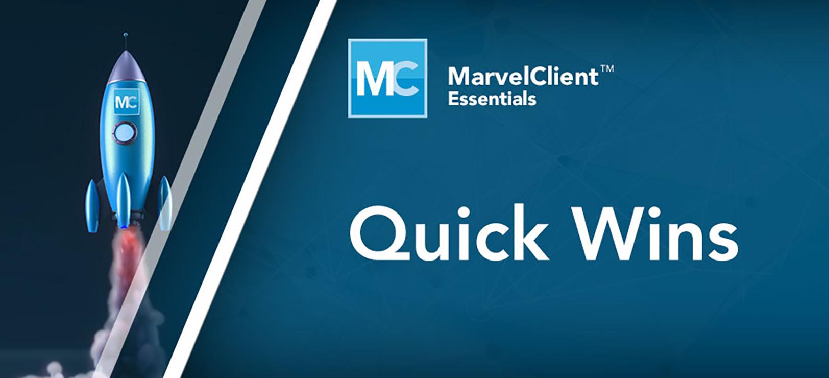 marvelclient_essentials_quick-wins