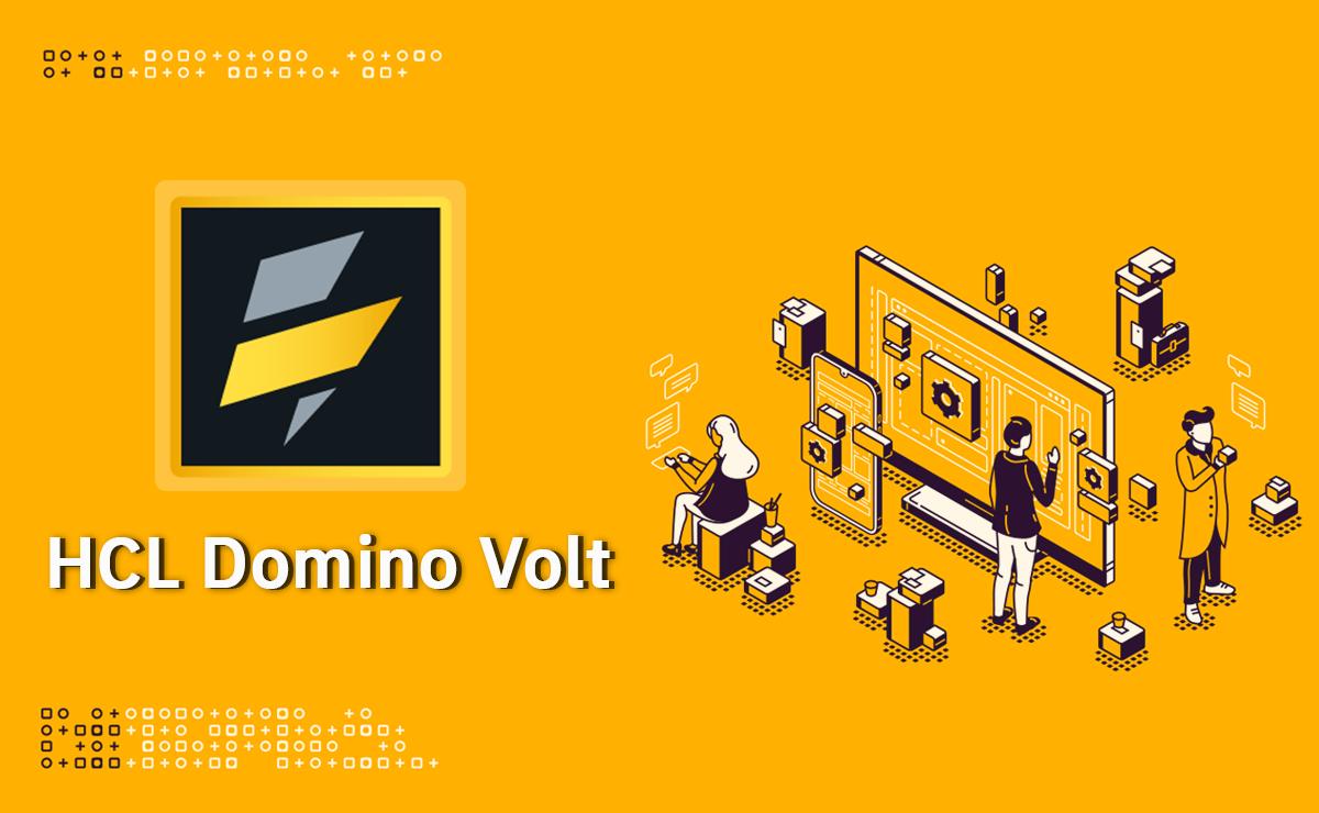 HCL Domino Volt