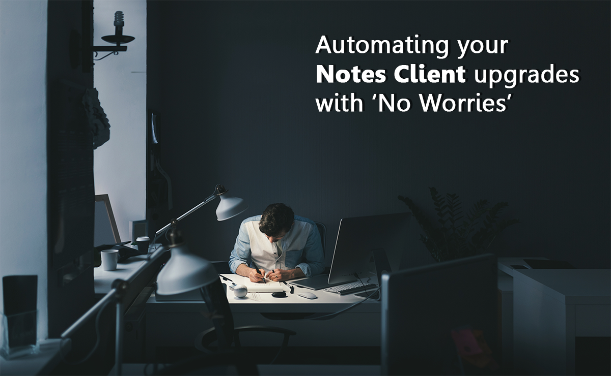 Notes Client Upgrades