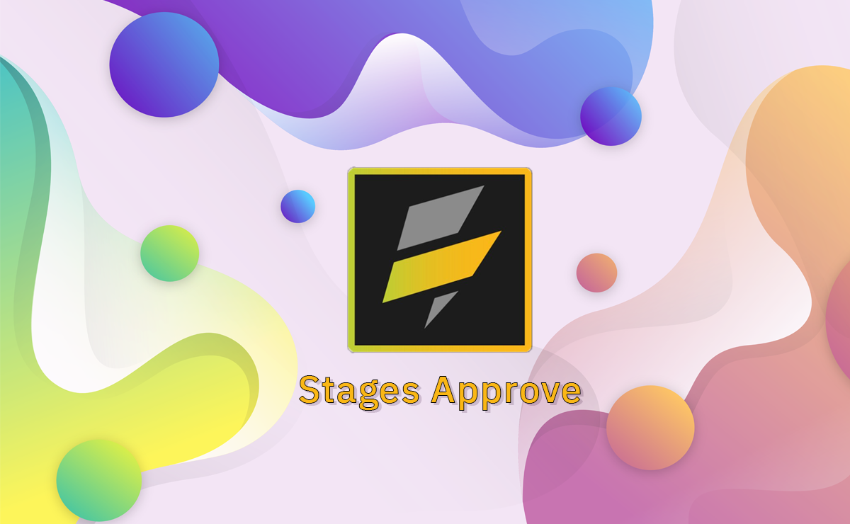 Stages Approve
