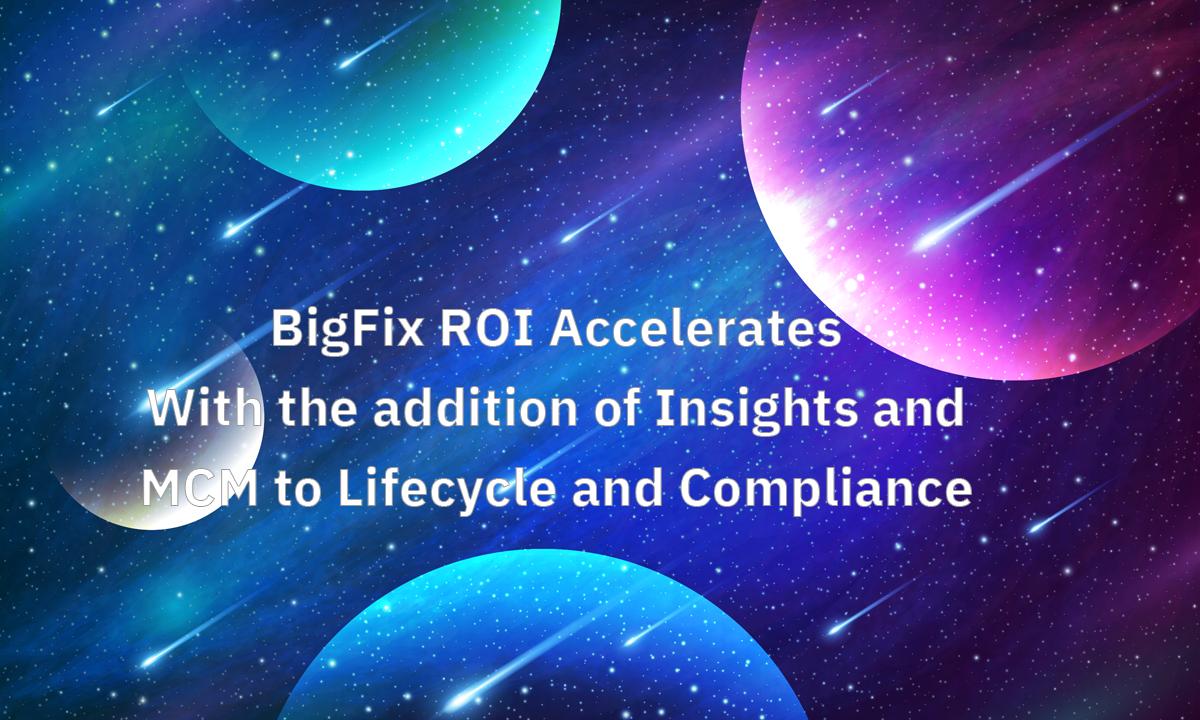 bigfix MCM Insights