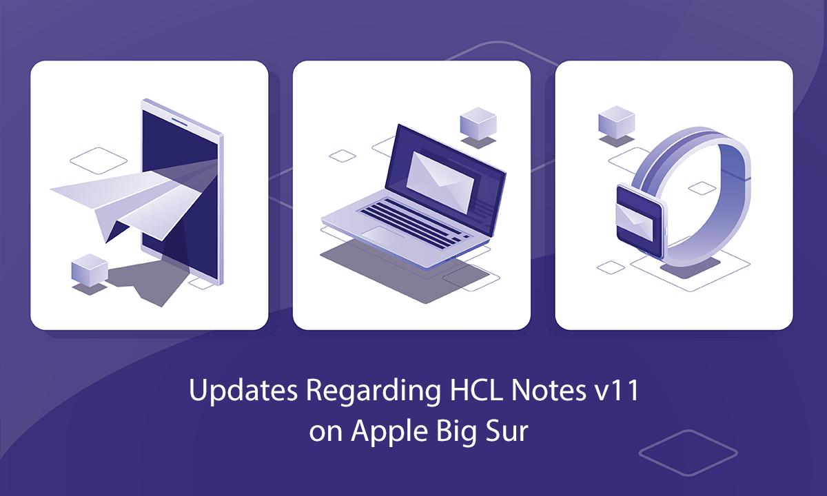 HCL Notes v11 on Apple Big Sur