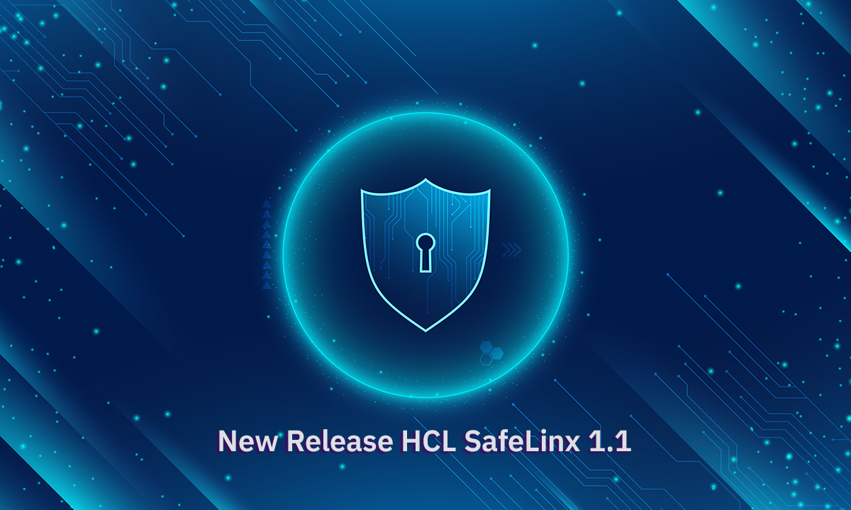 New Release HCL SafeLinx 1.1