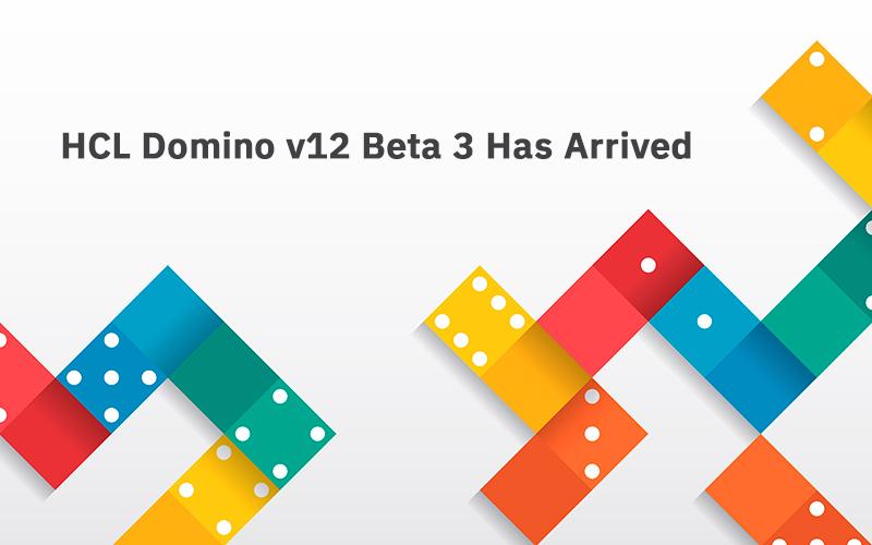 HCL Domino V12 Beta3